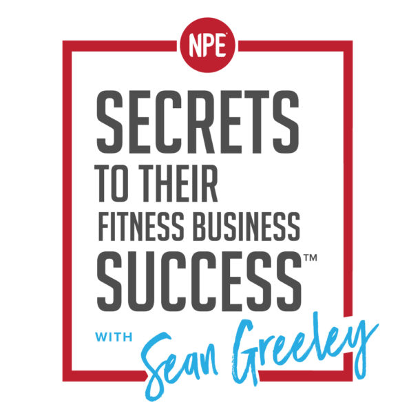 Secrets To Their Fitness Business Success Podcast